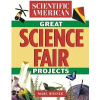Image of The Scientific American Book of Great Science Fair Projects
