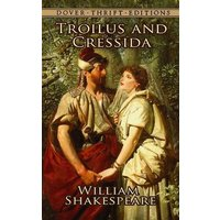 Image of Troilus and Cressida: (Dover Thrift Editions)