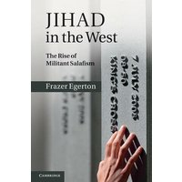 Image of Jihad in the West: The Rise of Militant Salafism
