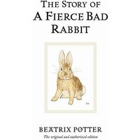 'The Story Of A Fierce Bad Rabbit: (beatrix Potter Originals)