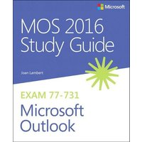 'Mos 2016 Study Guide For Microsoft Outlook: (mos Study Guide)