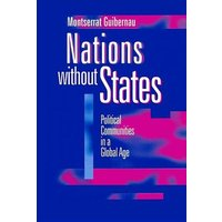 Image of Nations without States: Political Communities in a Global Age