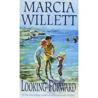 Image of Looking Forward (The Chadwick Family Chronicles, Book 1): A warm and endearing novel of grief, healing and family love