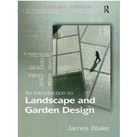 An Introduction to Landscape and Garden Design: (2nd New edi