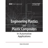 Image of Engineering Plastics and Plastic Composites in Automotive Applications: (Technology Profiles)
