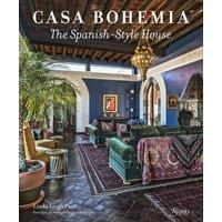 Image of Casa Bohemia: The Spanish-Style House