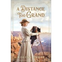 'A Distance Too Grand: (american Wonders Collection 1)