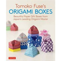 'Tomoko Fuse's Origami Boxes: 30 Projects Beautiful Paper Gift Boxes From Japan's Leading Origami Master