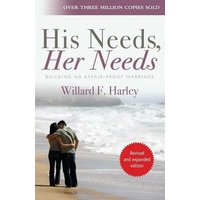 Image of His Needs, Her Needs: Building an affair-proof marriage (New edition)