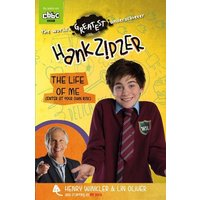 'Hank Zipzer: The Life Of Me (enter At Your Own Risk): (hank Zipzer)