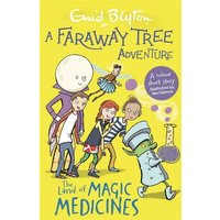 'A Faraway Tree Adventure: The Land Of Magic Medicines: Colour Short Stories