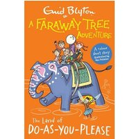 'A Faraway Tree Adventure: The Land Of Do-as-you-please: Colour Short Stories