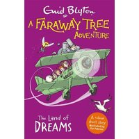 'A Faraway Tree Adventure: The Land Of Dreams: Colour Short Stories