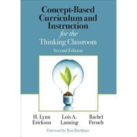 Image of Concept-Based Curriculum and Instruction for the Thinking Classroom: (Corwin Teaching Essentials 2nd Revised edition)