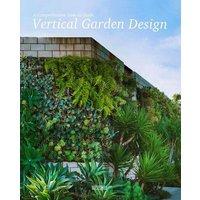 Vertical Garden Design: A Comprehensive How-to Guide