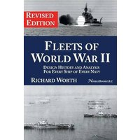 Image of Fleets of World War II: Design History and Analysis for Every Ship of Every Navy (Revised Edition) (2nd Revised ed.)