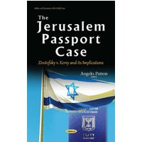 Jerusalem Passport Case: Zivotofsky v. Kerry and its