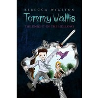 Image of Tommy Wallis,: The Knight of the Hollows
