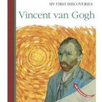 Image of Vincent Van Gogh: (My First Discoveries)