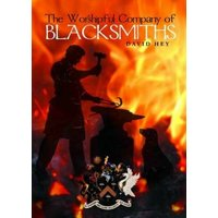 Image of The Worshipful Company of Blacksmiths: A History