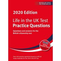 Image of Life in the UK Test: Practice Questions 2020: Questions and answers for the British citizenship test (10th Revised edition)