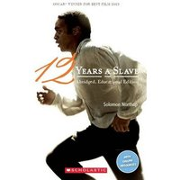 'Twelve Years A Slave: (scholastic Readers)