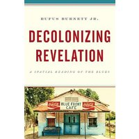 Image of Decolonizing Revelation: A Spatial Reading of the Blues