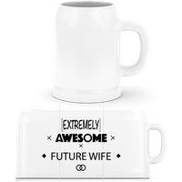 Awesome Future Wife · Bierkrug