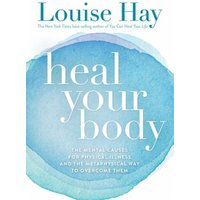 Heal Your Body (eBook, ePUB)
