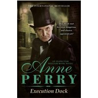 Execution Dock (William Monk Mystery, Book 16) (eBook, ePUB)