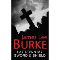 Lay Down My Sword and Shield (eBook, ePUB)
