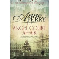 The Angel Court Affair (Thomas Pitt Mystery, Book 30) (eBook, ePUB)