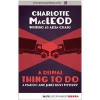 A Dismal Thing to Do (eBook, ePUB)