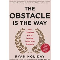 The Obstacle Is the Way (eBook, ePUB)