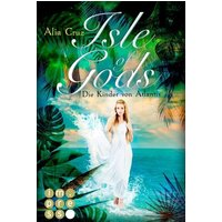 Isle of Gods. Die Kinder von Atlantis / Gods Bd.1 (eBook, ePUB)