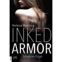 Inked Armor - Schenk mir Flügel (eBook, ePUB)