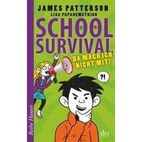 Da mach ich nicht mit! / School Survival Bd.3