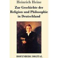 Zur Geschichte der Religion und Philosophie in Deutschland (eBook, ePUB)