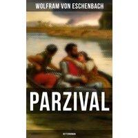 PARZIVAL (Ritterroman) (eBook, ePUB)