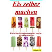Eis selber machen (eBook, ePUB)
