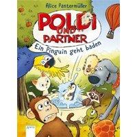 Ein Pinguin geht baden / Poldi und Partner Bd.2