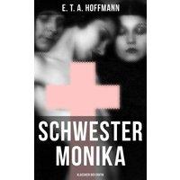 Schwester Monika (Klassiker der Erotik) (eBook, ePUB)