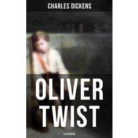 Oliver Twist (Illustrated) (eBook, ePUB)