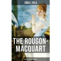 The Rougon-Macquart: Complete 20 Book Collection (eBook, ePUB)