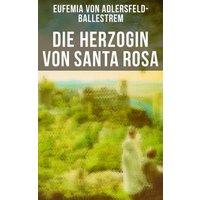Die Herzogin von Santa Rosa (eBook, ePUB)