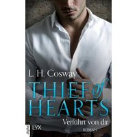 Thief of Hearts - Verführt von dir / Six of Hearts Bd.5 (eBook, ePUB)
