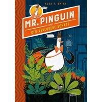 Mr. Pinguin und der verlorene Schatz / Mr. Pinguin Bd.1