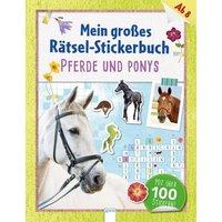 Mein großes Rätsel-Stickerbuch. Pferde und Ponys