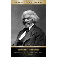 Narrative of the Life of Frederick Douglas (eBook, ePUB)