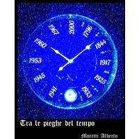 Tra le pieghe del tempo (eBook, ePUB)